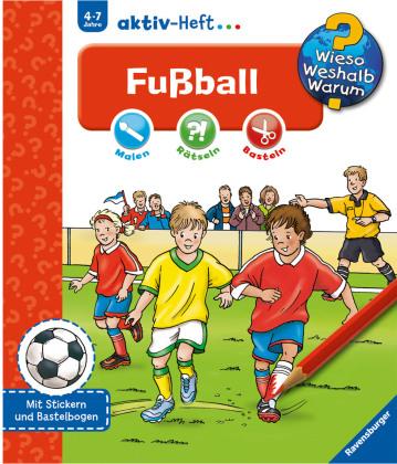 Fussball, Aktiv-Heft - Wieso? Weshalb? Warum?