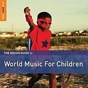 Rough Guide To World Music For Children (2nd Edition)