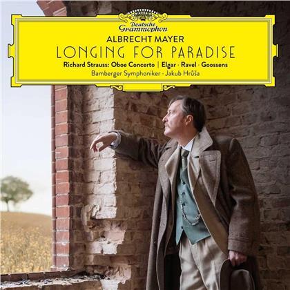 Richard Strauss (1864-1949), Jakub Hrusa, Albrecht Mayer & Bamberger Symphoniker - Longing For Paradise - Oboe Concerto & Werke Von Elgar, Ravel & Goossens