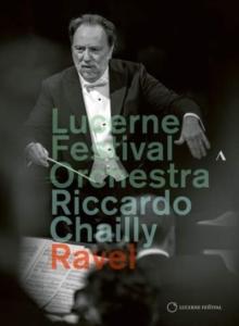 Lucerne Festival Orchestra & Riccardo Chailly - Ravel - Valses nobles et sentimentales (C Major)