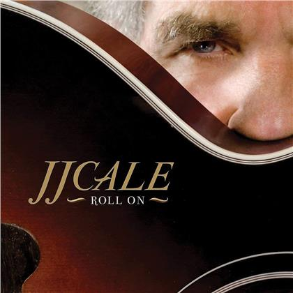 J.J. Cale - Roll On (2019 Reissue, Because Music, LP + CD)