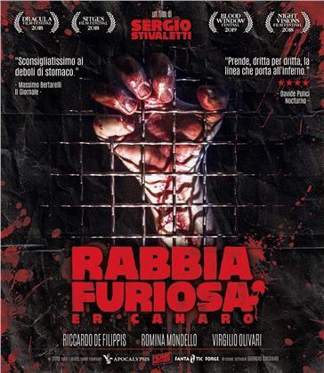 Rabbia furiosa - Er Canaro (2018) (Edizione Limitata)