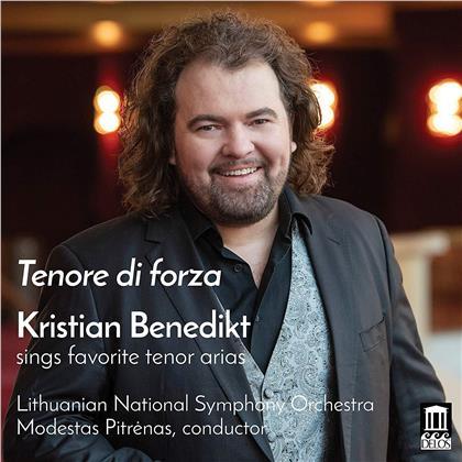 Kristian Benedikt - Tenore Di Forza - Favorite Tenor Arias