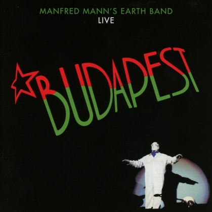 Manfred Mann - Budapest Live (2019 Reissue, Collection tus les parfums du monde)