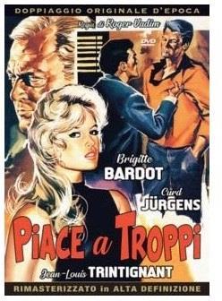 Piace a troppi (1956) (Doppiaggio Originale D'epoca, HD Remastered, Riedizione)