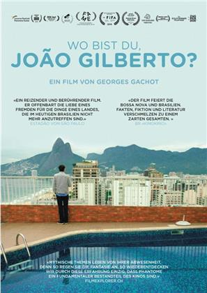 Wo bist du, João Gilberto? (2018)