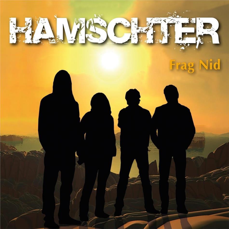 Hamschter - Frag nid