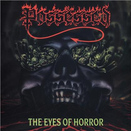 Possessed - Eyes Of Horror (2019 Reissue, Century Media, LP)