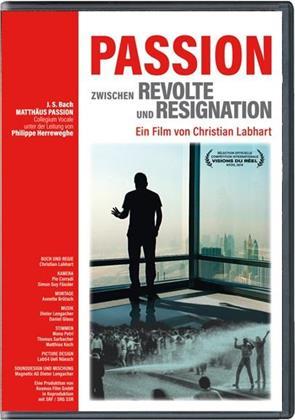 Passion - Zwischen Revolte und Resignation (2019)