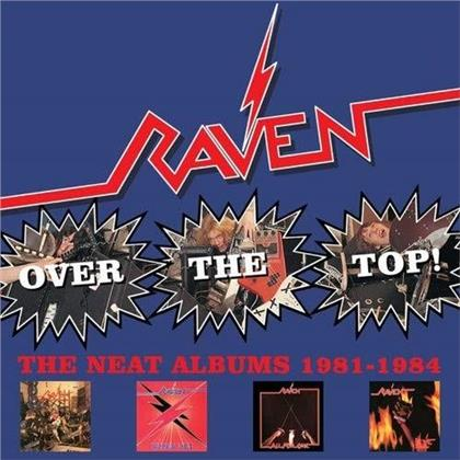 Raven - Over The Top! ~ The Neat Years 1981-1984 (4 CDs)