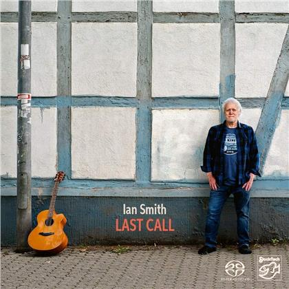 Ian Smith - Last Call - Stockfisch Records (Hybrid SACD)