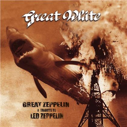 Great White - Great Zeppelin - A Tribute To Led Zeppelin (2019 Reissue, Limited, White Vinyl, LP)