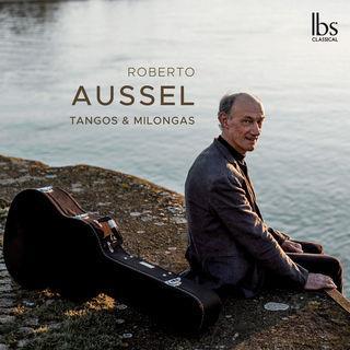Roberto Aussel - Tangos & Milongas