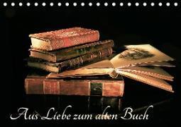 Aus Liebe zu alten Büchern (Tischkalender 2020 DIN A5 quer)