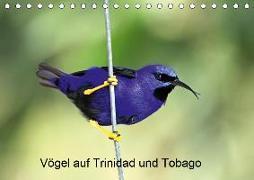 Vögel auf Trinidad und Tobago (Tischkalender 2020 DIN A5 quer)