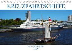 Kreuzfahrtschiffe zu Gast in Hamburg (Tischkalender 2020 DIN A5 quer)