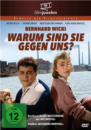 Warum sind sie gegen uns? (1958) (Filmjuwelen)