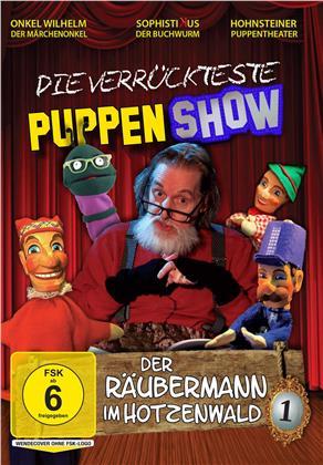 Die verrückteste Puppenshow - Vol. 1: Der Räubermann im Hotzenwald (2019)