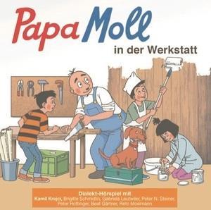 Papa Moll - In Der Werkstatt