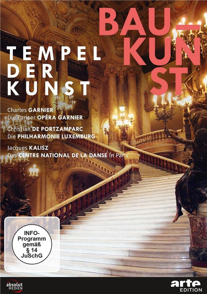 Baukunst - Tempel der Kunst