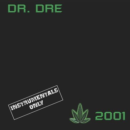 Dr. Dre - 2001 - Instrumentals (2019 Reissue, 2 LPs)