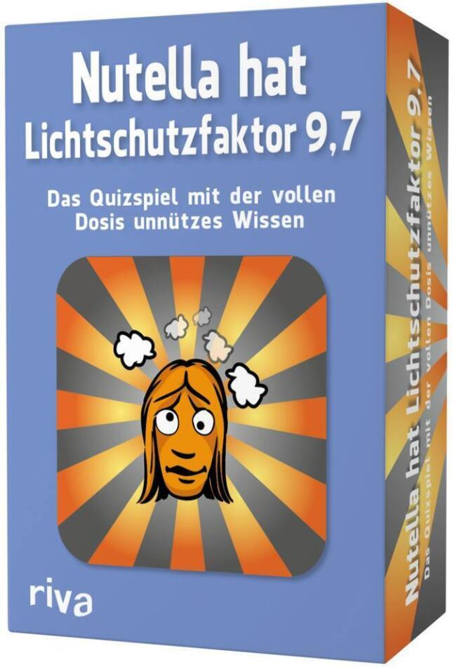 Nutella hat Lichtschutzfaktor 9,7 – Das Quizspiel mit der vollen Dosis unnützes Wissen