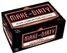 Make It Dirty