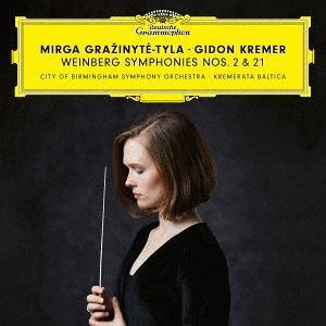Mirga Grazinyte-Tyla, Gidon Kremer & Mieczyslaw Weinberg (1919-1996) - Symphonies 2 & 21 (Japan Edition)