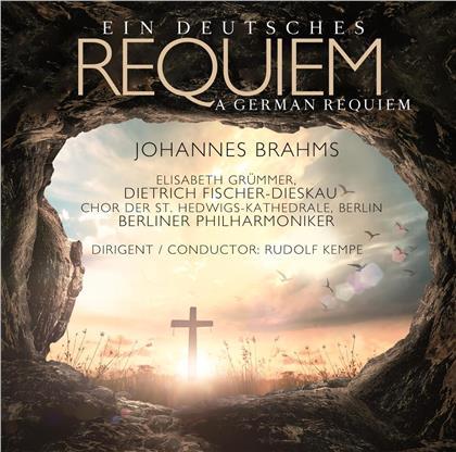Rudolf Kempe & Johannes Brahms (1833-1897) - Ein Deutsches Requiem - German Requiem