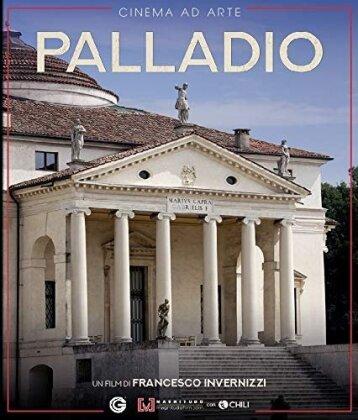 Palladio - Lo spettacolo dell'architettura (2019) (Collana Cinema ad Arte)