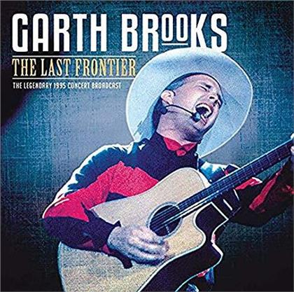 Garth Brooks - The Last Frontier - The Legendary 1995 Concert Broadcast