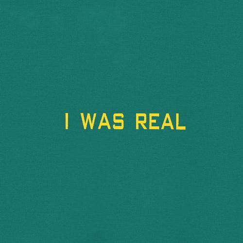 75 Dollar Bill - I Was Real (LP)