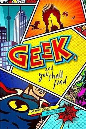 Geek and You Shall Find (2019)