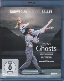 Norwegian National Ballet & Nils Petter Molvaer - Henrik Ibsen - Ghosts