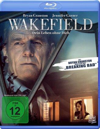 Wakefield - Dein Leben ohne dich (2016)