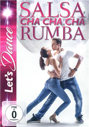 Let's Dance - Tanzkurs - Salsa, Cha Cha Cha, Rumba