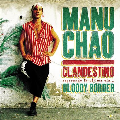 """Manu Chao - Clandestino/Bloody Border (2019 Reissue, 2 LPs + CD + 10"""" Maxi)"""