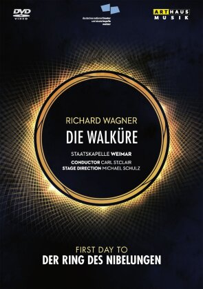 Staatskapelle Weimar, Carl St. Clair, … - Wagner - Die Walküre (Arthaus Musik, 2 DVDs)