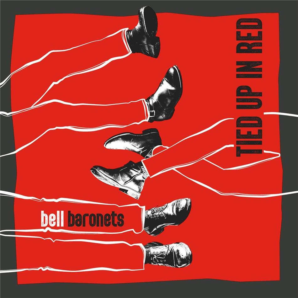 Bell Baronets - Tied Up In Red