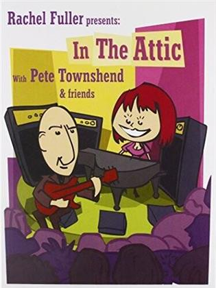 Pete Townshend - Rachel Fuller In The Attic With Pete Townshend (2 CD + DVD)