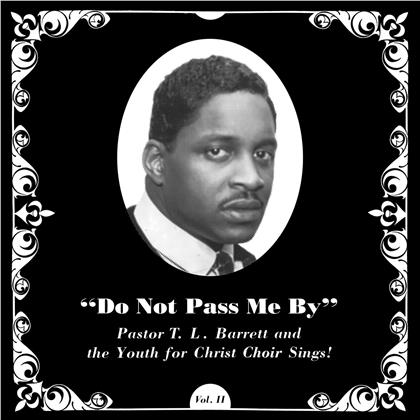Pastor T. L. Barrett & The Youth for Christ Choir - Do Not Pass Me By Vol. II (Colored, LP)