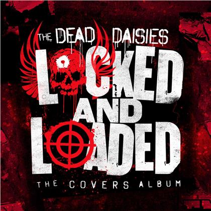 The Dead Daisies - Locked And Loaded (2 LPs)