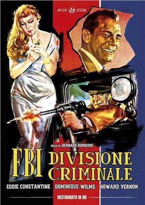 F.B.I. - Divisione criminale (1953) (Noir d'Essai, restaurato in HD, s/w)