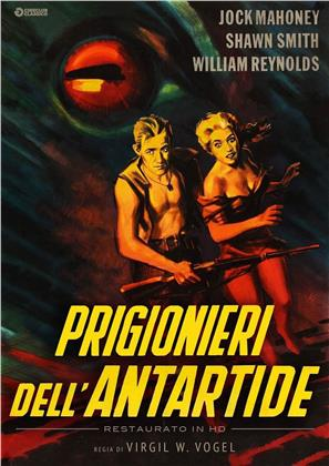 Prigionieri dell'Antartide (1957) (Cineclub Fantastico, Restaurato in HD, n/b)