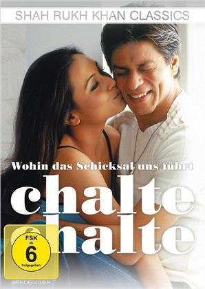 Wohin das Schicksal uns führt - Chalte Chalte (2003)