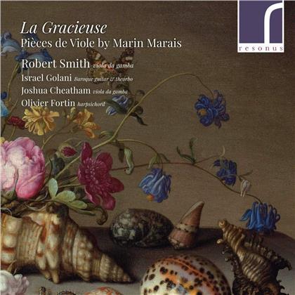 Marin Marais (1656-1728), Olivier Fortin, Israel Golani, Robert Smith & Joshua Cheatham - La Gracieuse