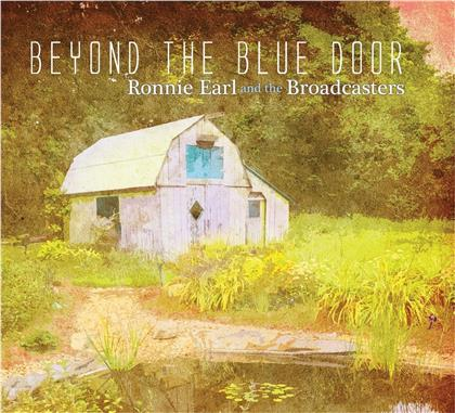 Ronnie Earl & Broadcasters - Beyond The Blue Door