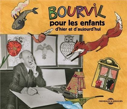 Bourvil - Pour Les Enfants D Hier Et D Aujourd Hui