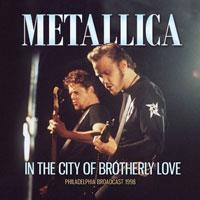 Metallica - In The City Of Brotherly Love