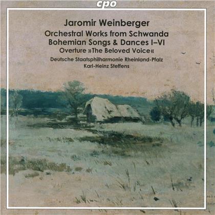 Deutsche Staatsphilharmonie Rheinland-Pfalz, Jaromir Weinberger (1896-1967) & Karl-Heinz Steffens - Orchestral Works from Schwanda, Bohemian Songs & - Dances I-VI, Overture The Beloved Voice